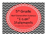 "5th Grade Next Generation Science Standards ""I Can"" Statem"