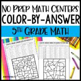 5th Grade No Prep Math Centers - Color by Answer Math