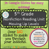 5th Grade Nonfiction Reading Unit Moving Up Levels Distance Learning