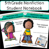 5th Grade Nonfiction Unit Student Notebook