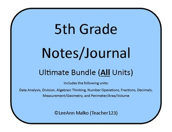 5th Grade Notes/Journal - Ultimate Bundle (includes all units)