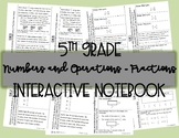 5th Grade Numbers and Operations - Fractions Interactive Notebook