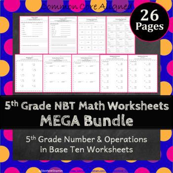 5th Grade NBT Worksheets 5th Grade Numbers in Base Ten Wor