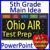 5th Grade Ohio AIR Test Prep Main Idea and Text Evidence Game - OST