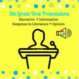5th Grade Oral Presentations