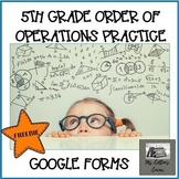 5th Grade Order of Operations Google Forms - Distance Learning