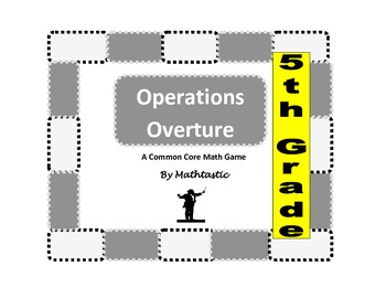 5th Grade Order of Operations Overture Game for Common Core