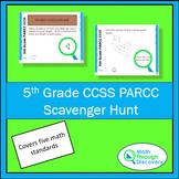 5th Grade PARCC CCSS Scavenger Hunt