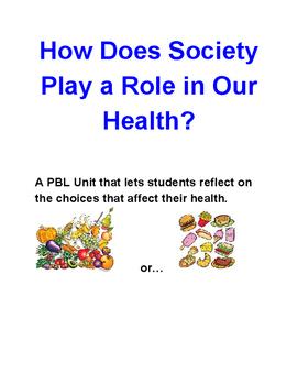 5th Grade PBL - Health and Society