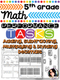 5th Grade Performance Tasks Adding, Subtracting, Multiplyi