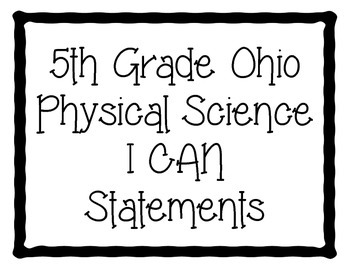 Ohio 5th Grade Physical Science Standards- I Can Statements