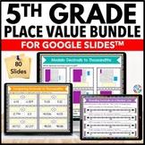 5th Grade Place Value & Decimals Google Classroom Distance Learning Bundle
