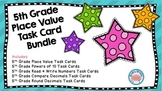 5th Grade Place Value Task Cards Bundle