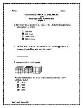 5th Grade Place Value and Multiplication Quiz- 5.NBT.A.1-2 and 5.NBT.B.5
