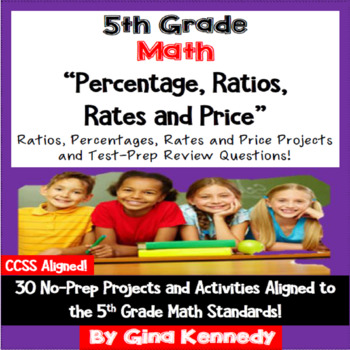 5th Grade Percent, Ratios and Rates Projects & Test Prep Review Problems