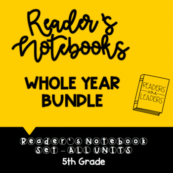 5th Grade Reader's Notebooks: WHOLE YEAR BUNDLE