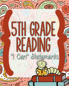"5th Grade Reading CCSS ""I Can"" Statements"