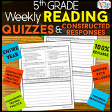 5th Grade Reading Comprehension Quizzes & Constructed Resp
