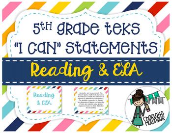 "5th Grade Reading & ELA TEKS ""I Can"" Statements"