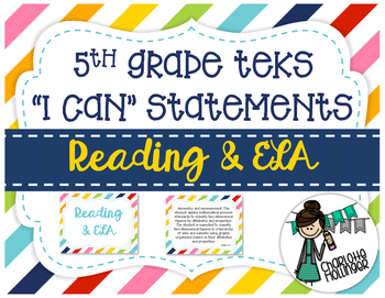 "5th Grade Reading & ELA TEKS ""I Can"" Statements"