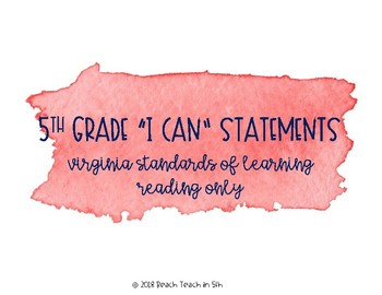 "5th Grade Reading ""I Can"" Statements"