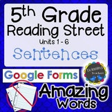 5th Grade Reading Street | Amazing Sentences | Google Forms Distance Learning