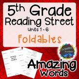 5th Grade Reading Street | Amazing Words Foldables | UNITS 1-6