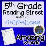 5th Grade Reading Street | Amazing Words Sentences | UNITS 1-6