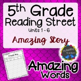 5th Grade Reading Street | Amazing Words | Writing Activity | UNITS 1-6