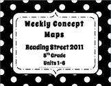 5th Grade Reading Street Concept Maps Units 1-6 (Common Co