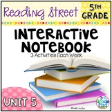 5th Grade Reading Street Interactive Notebook Unit 5: Comm