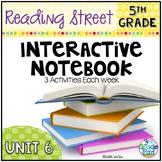 5th Grade Reading Street Interactive Notebook Unit 6: Common Core Edition