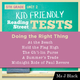5th Grade Reading Street KID FRIENDLY Tests, Unit 2: Doing the Right Thing