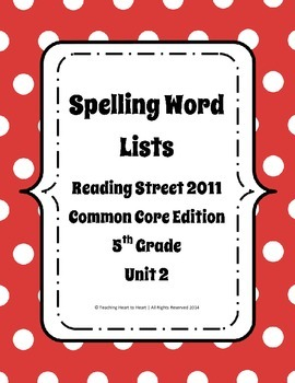5th Grade Reading Street Spelling Word Lists Unit 2 (Common Core Edition 2011)