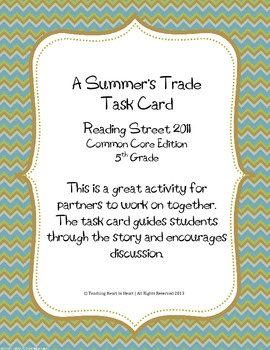 5th Grade Reading Street Task Card- A Summer's Trade (Common Core Edition 2011)