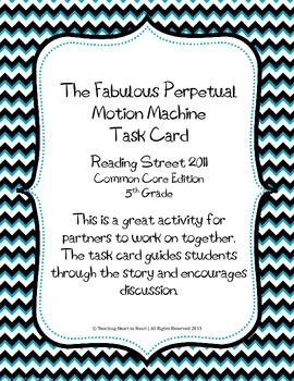 5th Grade Reading Street Task Card- Fabulous Perpetual Motion Machine (CC 2011)