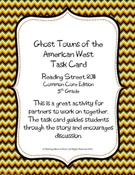 5th Grade Reading Street Task Card- Ghost Towns of the Ame