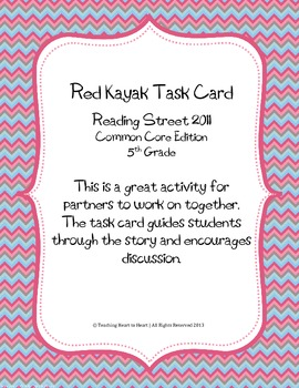 5th Grade Reading Street Task Card- Red Kayak (Common Core Edition 2011)