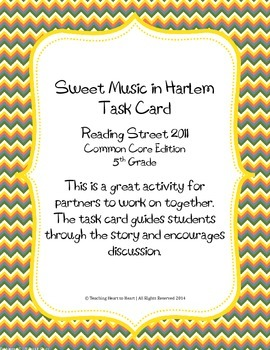 5th Grade Reading Street Task Card- Sweet Music in Harlem (Common Core 2011)