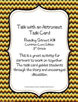 5th Grade Reading Street Task Card- Talk with an Astronaut (CC Edition 2011)
