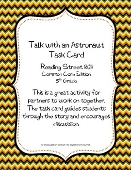5th Grade Reading Street Task Card- Talk with an Astronaut