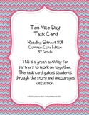 5th Grade Reading Street Task Card- Ten Mile Day (Common C