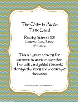 5th Grade Reading Street Task Card- The Ch'i-lin Purse(Common Core Edition 2011)