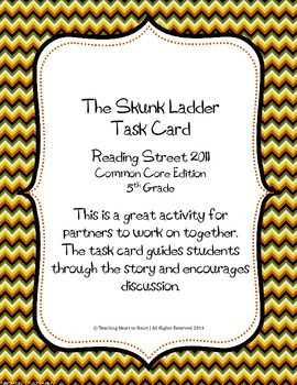 5th Grade Reading Street Task Card- The Skunk Ladder (Common Core Edition 2011)