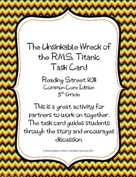 5th Grade Reading Street Task Card- The Unsinkable RMS Tit