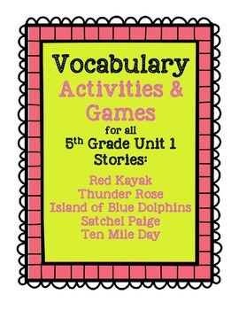 Reading Street 5th Grade Unit 1 Complete Set of Vocabulary Activities and Games