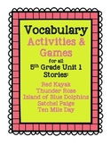 Reading Street 5th Grade Unit 1 Vocabulary Activities and Games BUNDLE