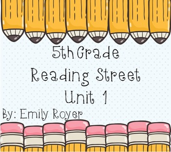 5th Grade Reading Street Unit 1 Materials