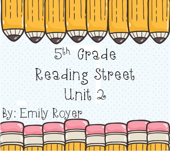 5th Grade Reading Street Unit 2