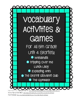 Reading Street 5th Grade Unit 4 Complete Set of Vocabulary Activities and Games